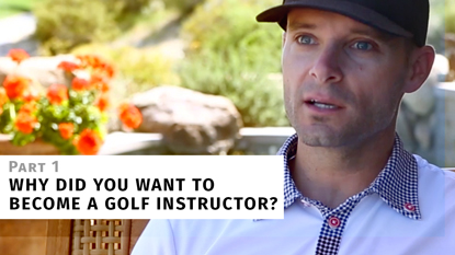 Why I Became a Golf Instructor