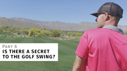 The Secret to the Golf Swing